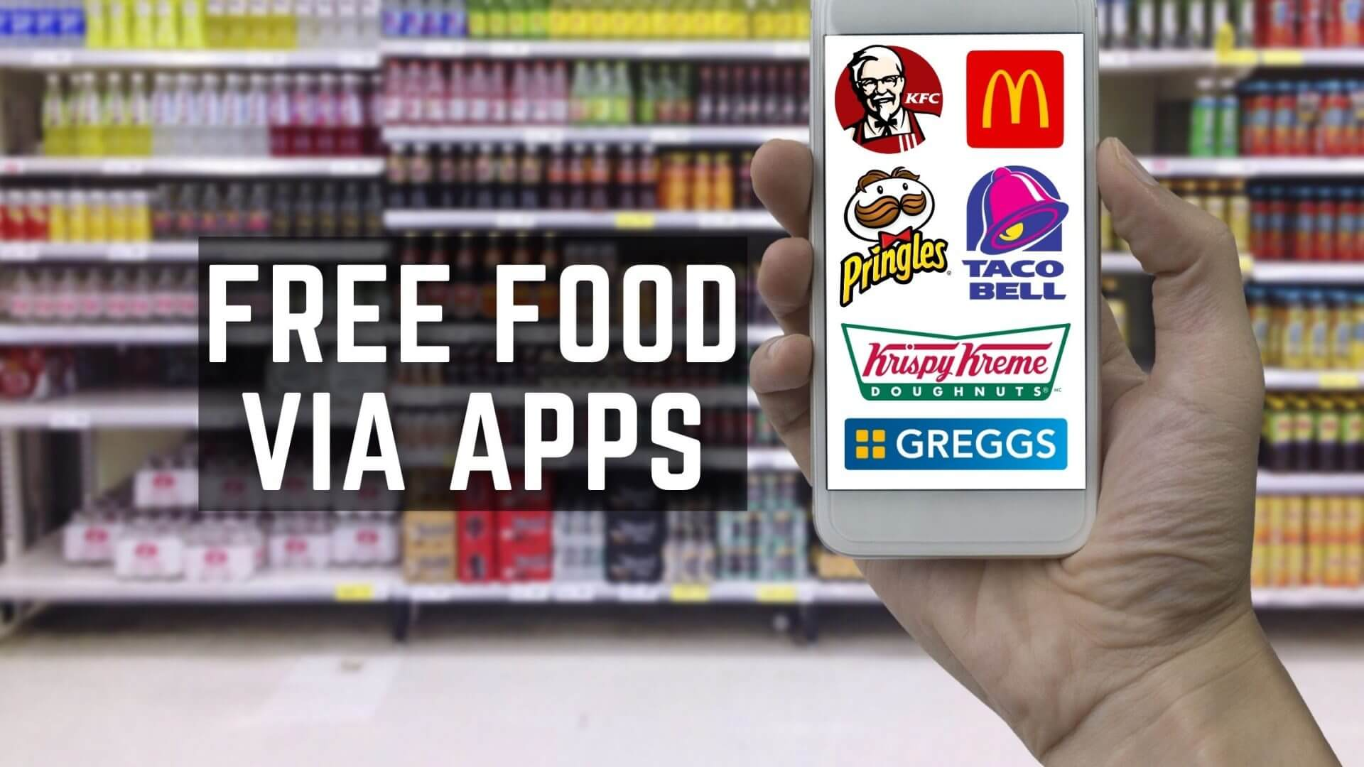 Free Food From Apps UK With Freebies Supermarkets Restaurants
